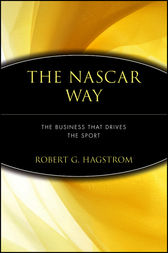 The NASCAR Way by Robert G. Hagstrom