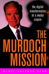 The Murdoch Mission by Wendy Goldman Rohm
