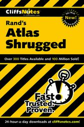 Rand's Atlas Shrugged by Andrew Bernstein