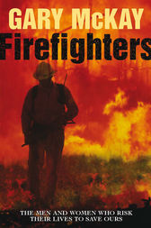 Firefighters by Gary McKay