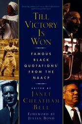 Till Victory Is Won by Janet Cheatham Bell