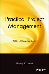 Practical Project Management by Harvey A. Levine