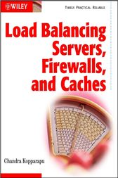 Load Balancing Servers, Firewalls, and Caches by Chandra Kopparapu