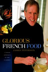 Glorious French Food by James Peterson