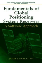 Fundamentals of Global Positioning System Receivers by James Bao-Yen Tsui