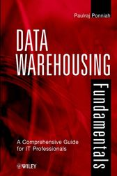 Data Warehousing Fundamentals by Paulraj Ponniah