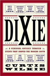 Dixie by Curtis Wilkie