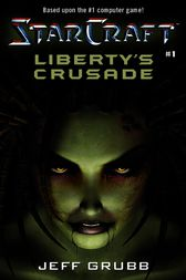 Liberty's Crusade by Jeff Grubb