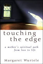 Touching the Edge by Margaret Wurtele