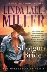 Shotgun Bride by Linda Lael Miller