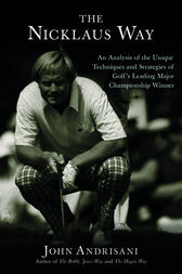 The Nicklaus Way by John Andrisani