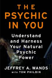 The Psychic in You by Jeffrey A. Wands