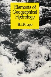 Elements of Geographical Hydrology by B.J. Knapp