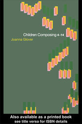 Children Composing 4-14 by Joanna Glover