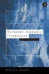 European Economic Integration by Miroslav Jovanovic