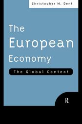 The European Economy by Christopher M. Dent