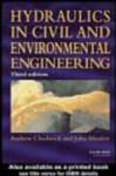 Hydraulics in Civil and Environmental Engineering, Fourth Edition by unknown