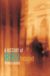 A History of Irish Thought by Thomas Duddy