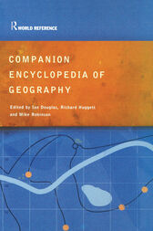 Companion Encyclopedia of Geography by Prof Ian Douglas