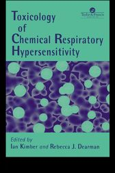 Toxicology of Chemical Respiratory Hypersensitivity by Rebecca J. Dearman