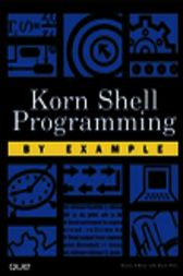 Korn Shell Programming by Example, Adobe Reader by Dennis O'Brien