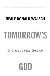 Tomorrow's God by Neale Donald Walsch