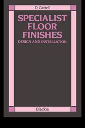 Specialist Floor Finishes by D Cattell