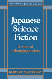 Japanese Science Fiction by Robert Matthew