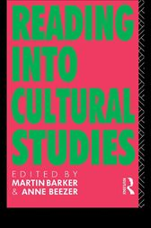 Reading into Cultural Studies by Martin Barker
