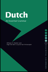 Dutch: An Essential Grammar by William Z. Shetter