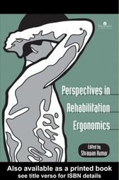 Perspectives In Rehabilitation Ergonomics by Shrawan Kumar