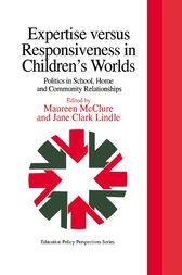 Expertise Versus Responsiveness In Children's Worlds by Jane Clark