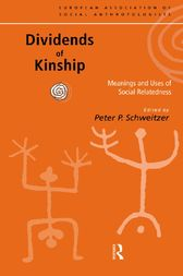 Dividends of Kinship by Peter P. Schweitzer