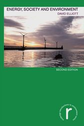 Energy, Society and Environment by David Elliott