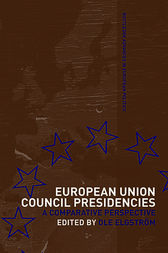 European Union Council Presidencies by Ole Elgström