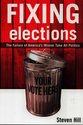 Fixing Elections by Steven Hill