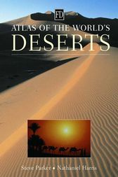 Atlas of the World's Deserts by Nathaniel Harris