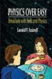 Physics Over Easy by L V Azaroff