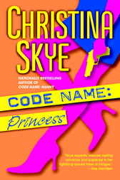 Code Name: Princess by Christina Skye