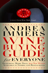 Andrea Immer's Wine Buying Guide for Everyone