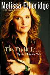 The Truth Is ... by Melissa Etheridge