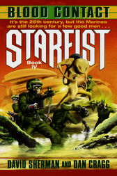 Starfist: Blood Contact by David Sherman