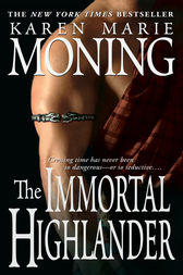 The Immortal Highlander by Karen Marie Moning