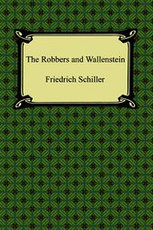 The Robbers by Friedrich Schiller