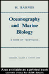 Oceanography And Marine Biology by H. Barnes