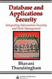 Database and Applications Security by Bhavani Thuraisingham