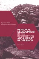 Personal Development in the Information and Library Professions by Sylvia Webb