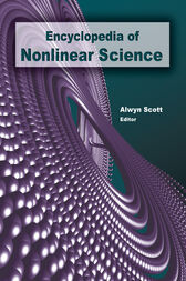 Encyclopedia of Nonlinear Science by Alwyn Scott