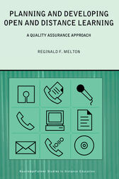 Planning and Developing Open and Distance Learning by Reginald F. Melton