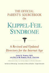 The Official Parent's Sourcebook on Klippel-Feil Syndrome by James N. Parker
